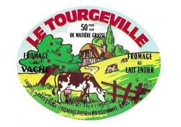 ETIQUETTE De FROMAGE.. FROMAGE Fabriqué PAYS D'AUGE.. Le Tourgeville.. Fromagerie De La Buissonnaye à BOURGEVILLE (14) - Formaggio
