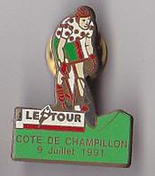 PIN'S THEME SPORTS / CYCLISME TOUR DE FRANCE 9 JUILLET 1991 COTE DE CHAMPILLON DANS LE DEPT  MARNE - Ciclismo