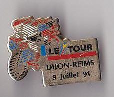 PIN'S THEME SPORTS / CYCLISME TOUR DE FRANCE 9 JUILLET 1991 DIJON REIMS - Ciclismo