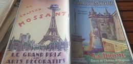 ILLUSTRATION ECONOMIQUE/DROME/GRIGNAN/VALENCE/DIE/MONTELIMAR/NYONS/ROMANS/CHAUSSURES/CIRAGES CHAPEAU MOSSANT/MOULINS/ - 1900 - 1949