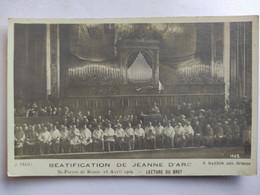 Cpa, Carte Photo, Béatification De Jeanne D'Arc, Rome 19 Avril 1909, Lecture Du Bref - History