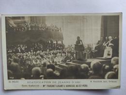 Cpa, Carte Photo, Béatification De Jeanne D'Arc, Rome 19 Avril 1909,Mgr Touchet Lisant L'adresse Au St Père - History