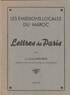Livre. Timbres. Les émissions Locales Au Maroc. Par Le Comte Exelmans. 1946. Tirage Limité. - Otros