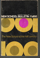 September 1968 - New School Bulletin Fall68- The New School At The Half Century - Other
