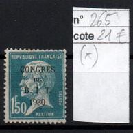 France YT 265 Neuf Sans Gomme (*) Pasteur Congrés Du B.I.T Bureau International Du Travail - Ungebraucht