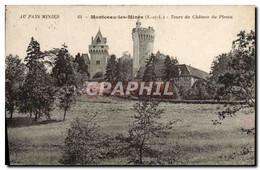 CPA Montceau Les Mines Tours Du Chateau Du Plessis - Montceau Les Mines