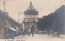 PALERMO-PORTA NUOVA-BELLA ANIMAZIONE-CARTOLINA VERA FOTOGRAFIA- VIAGGIATA IL 2-3-1915-NPG - Palermo