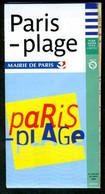Métro Paris - Paris-Plage (format Poche) - Complet - 21 Juillet Au 20 Août 2004 - Europe