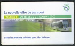 Métro Paris - L'Arrivée Du Tramway T3 - Pont Du GARIGLIANO - ¨Porte D'IVRY - Vol 1 - 24 P - Complet - 16 Décembre 2006 - Europe