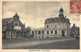 61 - Orne -LAIGLE - L'AIGLE - La Poste - L'Aigle
