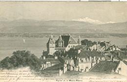 Nyon - Et Le Mont-Blanc + 1904 - VD Vaud