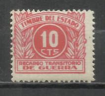 4019-SELLO FISCAL RECARGO TRANSITORIO DE GUERRA ** 1938 EDIFIL .ESPAÑA SPAIN CIVIL WAR. NUEVO CON GOMA  SIN FIJASELLOS. - Emisiones Repúblicanas