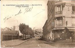 8I6  ---  94  FONTENAY-SOUS-BOIS  Rue Jules-Ferry Et Hôtel Terminus - Fontenay Sous Bois