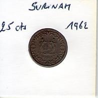 Surinam. 25 Cents 1962 - Surinam 1975 - ...