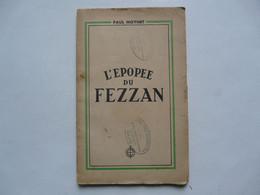 L'EPOPEE DU FEZZAN - Paul MOYNET 1944 - Storia