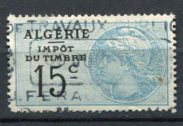 "ALGERIE TIMBRE FISCAL "" ALGERIE IMPOT DU TIMBRE 15c "" OBLITERE - Used Stamps"