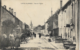 CARTE POSTALE LIFFOL-LE-GRAND - RUE DE L'ÉGLISE - Liffol Le Grand