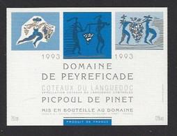Etiquette De Vin Coteaux Du Languedoc  -  Domaine De Peyreficade à Pinet (34)  -  Thème Porteurs De Grappe - Ohne Zuordnung