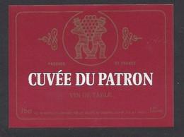 Etiquette De Vin  De Table 75 Cl  -  Cuvée Du Patron -   Thème Porteurs De Grappe - Ohne Zuordnung
