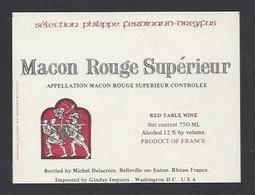 Etiquette De Vin Macon Rouge Sup.  -  Delacroix à Belleville Sur Saône (69)  -  Thème Porteurs De Grappe - Ohne Zuordnung