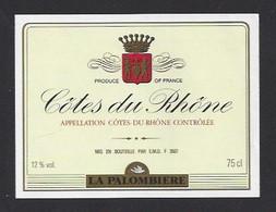 Etiquette De Vin Côtes Du Rhône  -  La Palombière  -  Thème Porteurs De Grappe - Ohne Zuordnung
