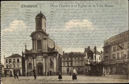 CPA Charleroi Wallonien Hennegau, Place Charles II Et Église De La Ville Haute - Sonstige