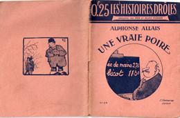 Une Vraie Poire Par Alphonse Allais - Les Histoires Drôles N° 29 - 1901-1940