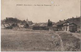 JUSSEY -- La Gare Du Tramway - Sonstige Gemeinden