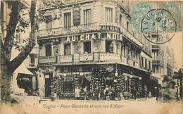 83 , TOULON - Place Gambetta Et Coin Rue D'Alger ( Au Chat Noir ) , * 392 46 - Toulon