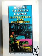 Mario Vargas Llosa - La Tia Julia Y El Escribidor / Biblioteca De Bolsillo,1997 - Unclassified
