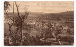 ALGÉRIE - CONSTANTINE - Vue Générale - Le Nouveau Pont - 1927 (C180) - Constantine