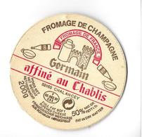 FROMAGE DE CHAMPAGNE AFFINE AU CHABLIS - ETIQUETTE BOIS GERMAIN A CHALANCEY HAUTE MARNE, VOIR LE SCANNER - Quesos