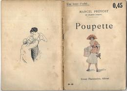 Poupette Par Marcel Prévost- Coll. Une Heure D'oubli... N°48 - 1901-1940