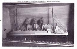 17 - Charente Maritime - FOURAS Les BAINS - Musée Rouletabosse - Modelisme - Paquebot L Atlantique En Flammes - Fouras-les-Bains