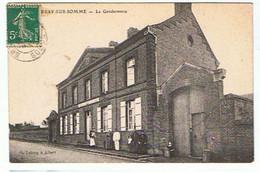 BRAY SUR SOMME * LA GENDARMERIE * - Bray Sur Somme