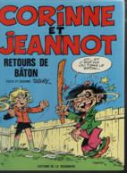 B.D.CORINNE ET JEANNOT - RETOURS DE BATON -  E.O. 1985 - Corinne Et Jeannot