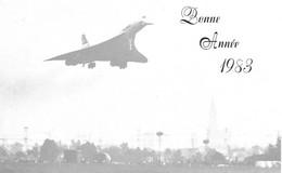 CONCORDE Avion Supersonique Air France à Strasbourg. Bonne Année 1983 - Zonder Classificatie