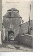 REF2798/ CP-PC Bastogne Porte De Trèves Utilisée En Feldpost - Bastenaken