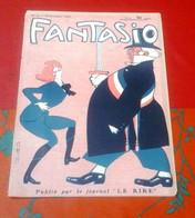 Revue Satirique FANTASIO N°6 15 Octobre 1906 Comte Boni De Castellane,Arlette Dorgère,Marguerite Bellanger - 1900 - 1949