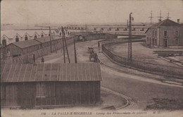 La ROCHELLE La PALLICE Camp Des Prisonniers De Guerre - La Rochelle