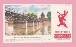 BU-1 Buvard 165x92 Pain D'épices Gringoire Pithiviers + Pont Des Arts Et L'institut ( Pont Académique ) Paris - Gingerbread