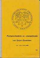 Postgeschiedenis En Stempelstudie Van Groot Zaventem – Marcel Van Hamme – 156blz. A5 - Philatelie Und Postgeschichte