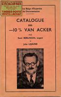 Catalogue Des -10% Van Acker Par R. Berlingin Et J. Lejeune – 84 Pages A5 - Philatelie Und Postgeschichte