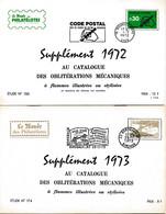 Supplément 1972 A 1979 Des Oblitérations Mécaniques à Flammes Illustrées Ou Stylisées - Mechanische Stempel