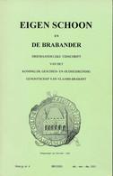 Eigenschoon En De Brabander – Geschiedenis Van Vilvoorde, Tuchthuis En O.L. Vrouw Gasthuis – 130blz - Geschichte