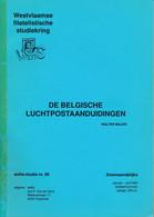 De Belgische Luchtpostaanduidingen Walter Major – 59 Blz A4 - Luftpost & Postgeschichte