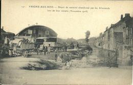 - ARDENNES - VRIGNE-aux-BOIS  -  Dépôt De Matériel Abandonné Par Les Allemands Lors De Leur Retraite - Otros Municipios