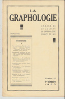 Revue LA GRAPHOLOGIE N° 52 - 4ème Trimestre 1953 - Ciencia