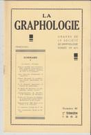Revue LA GRAPHOLOGIE N° 85 - 1er Trimestre 1962 - Ciencia