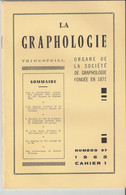 Revue LA GRAPHOLOGIE N° 97 - Cahier 1 1965 - Ciencia